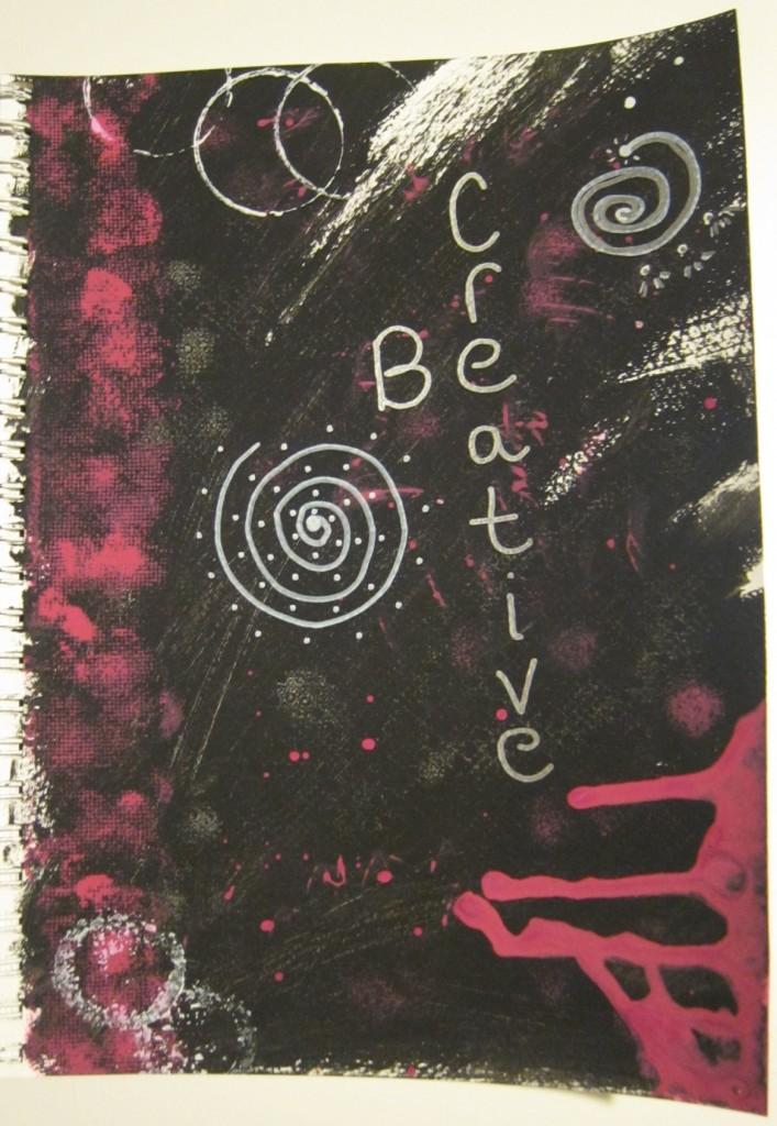 """Be Creative"""