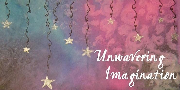 Unwavering Imagination