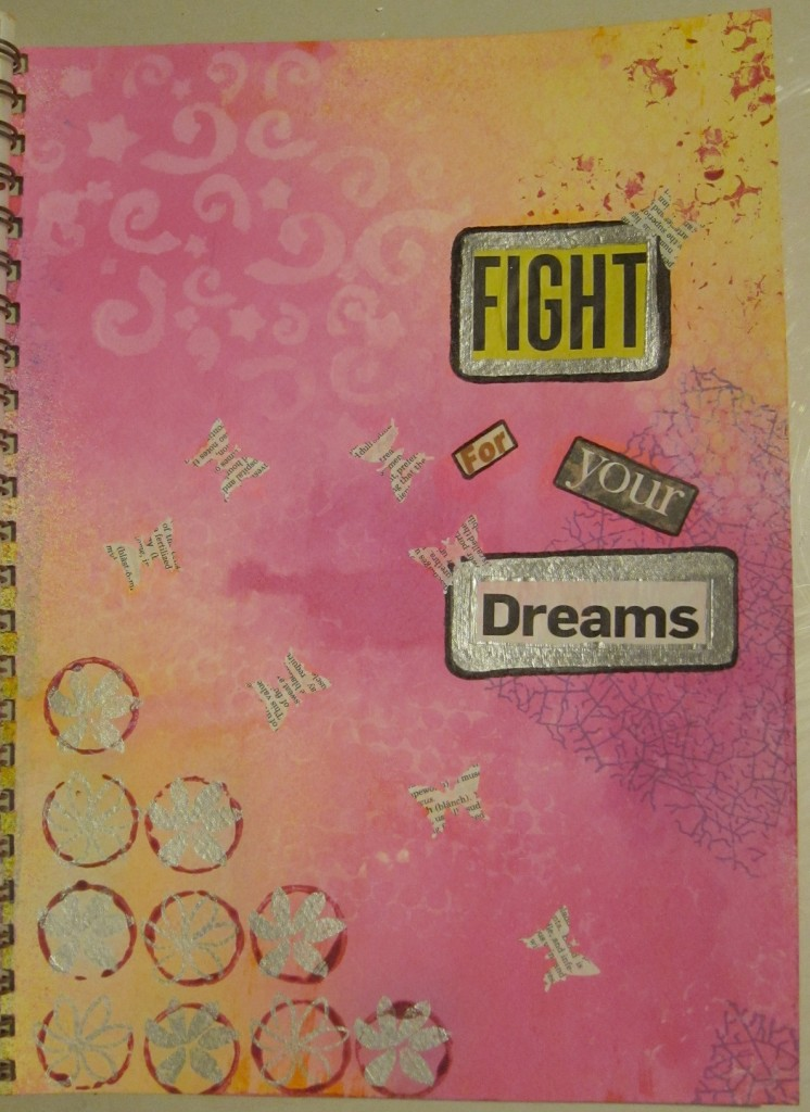 """""""Fight for Your Dreams"""" Created using inks, acrylic paint, dictionary punch outs and magazine clippings. Created 3/27/2013"""