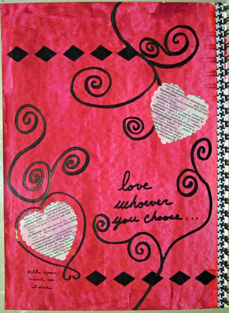 """""""Love Whoever You Choose"""" Created using tempera paint, ink, sharpies and dictionary punch outs. Created 3/27/2013"""