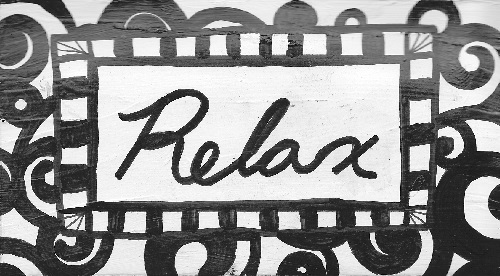 """""""Relax"""""""