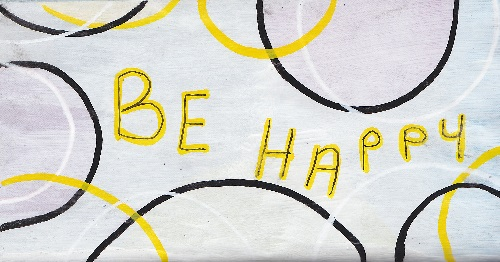 """""""Be Happy"""""""