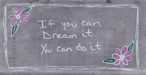 """Dream It"""